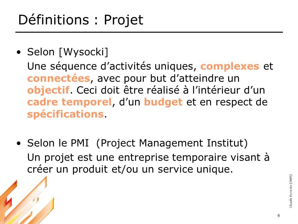 Définitions : Projet Selon [Wysocki]